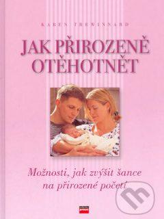 Ako prirodzene otehotniet